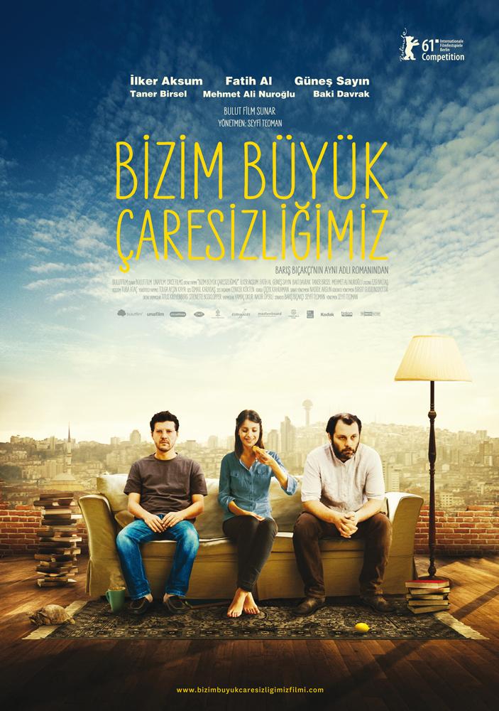 Bizim Büyük Çaresizliğimiz (2011)